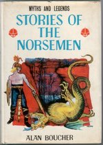 Stories of the Norsemen (Myths & Legends Series, Burke Publishing, 1967)