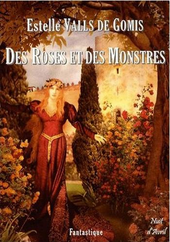 nuita26 - [Chronique de lecture ] Des Roses et des Monstres